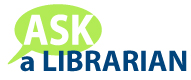 Ask a Librarian!